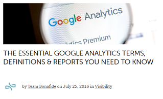 The Essential Google Analytics Terms, Definitions & Reports You Need to Know